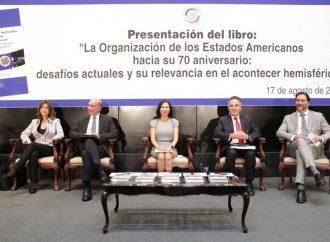 México está llamado a mantener su presencia en los organismos multilaterales