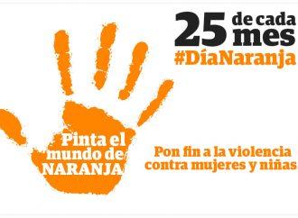 Día Naranja busca erradicar la violencia contra las mujeres y niñas