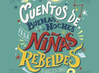 """Presentan """"Cuentos de buenas noches para niñas rebeldes"""" volumen 2"""