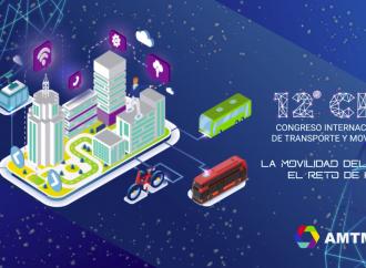 Las afectaciones por el Covid 19 al transporte y la movilidad; sus retos y oportunidades, el tema del 12 CIT que se efectuará los días 28 y 29